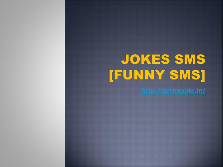 Jokes sms funny sms