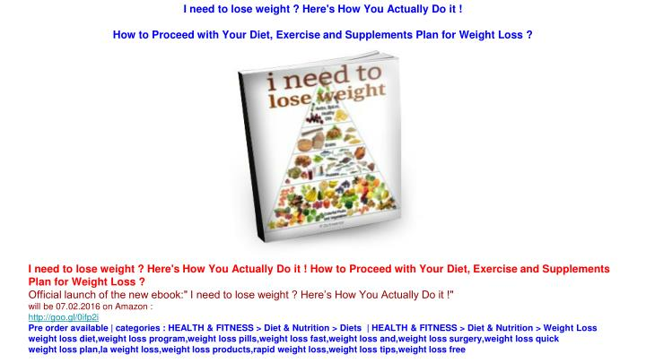 I need to lose weight ? Here's How You Actually Do it !