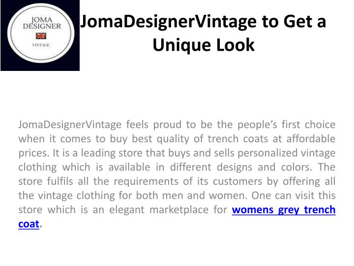 Jomadesignervintage to get a unique look