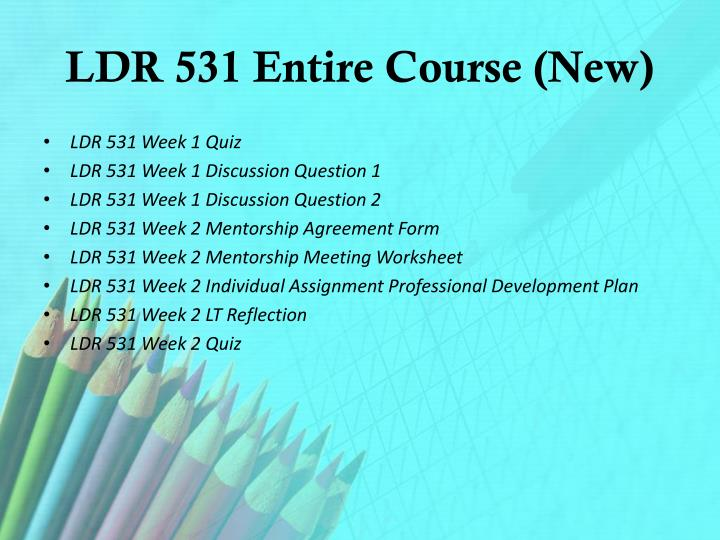 Ldr 531 entire course new