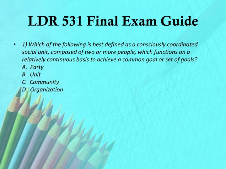 LDR 531 Final Exam Guide