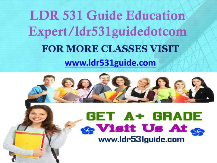 Ldr 531 guide education expert ldr531guidedotcom