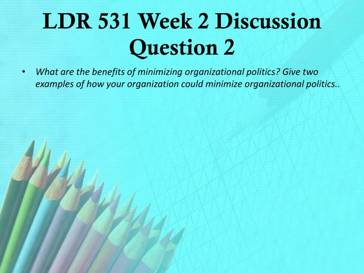 LDR 531 Week 2 Discussion Question 2