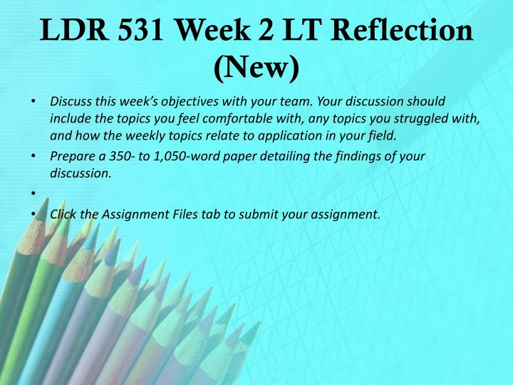 LDR 531 Week 2 LT Reflection (New)