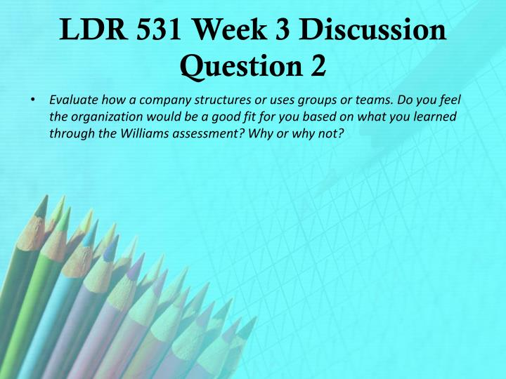 LDR 531 Week 3 Discussion Question 2