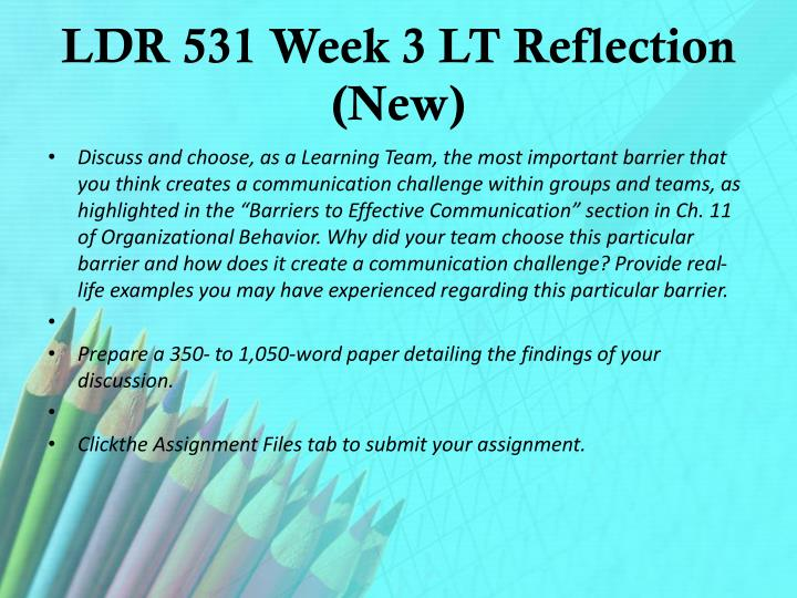 LDR 531 Week 3 LT Reflection (New)