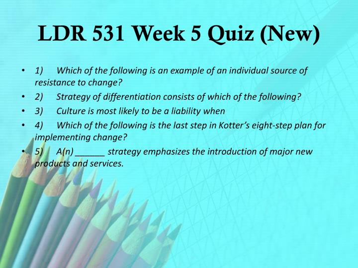 LDR 531 Week 5 Quiz (New)