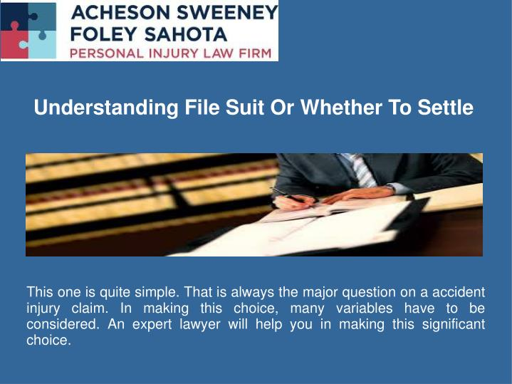 Understanding File Suit Or Whether To Settle