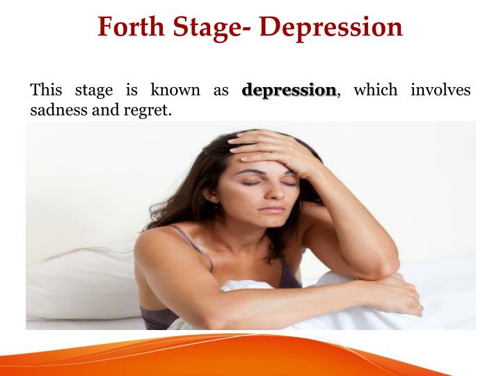 Forth Stage- Depression