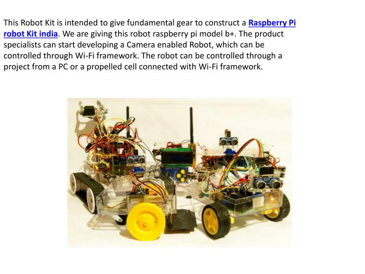 This Robot Kit is intended to give fundamental gear to construct a