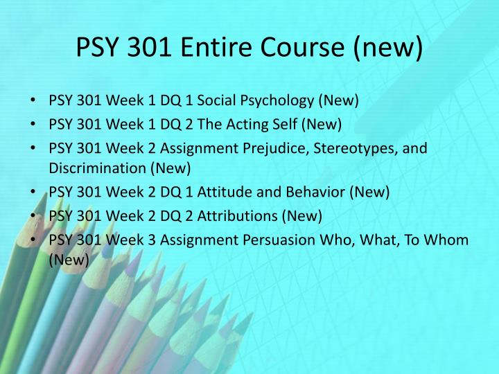 Psy 301 entire course new