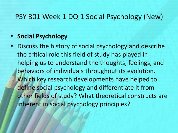 PSY 301 Week 1 DQ 1 Social Psychology (New)