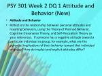 psy 301 week 2 dq 1 attitude and behavior new