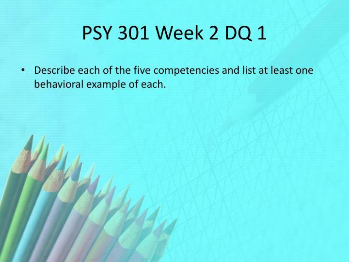 PSY 301 Week 2 DQ 1
