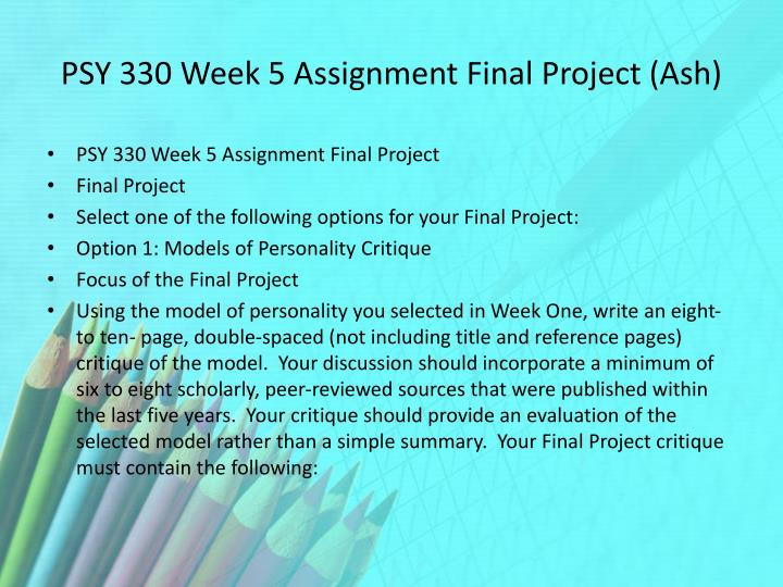 PSY 330 Week 5 Assignment Final Project (Ash)