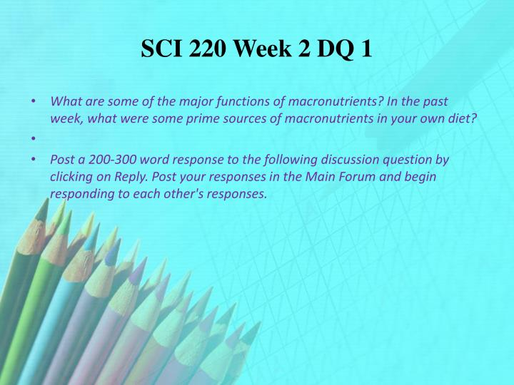 SCI 220 Week 2 DQ 1