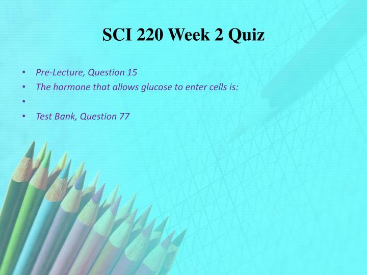 SCI 220 Week 2 Quiz