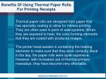 benefits of using thermal paper rolls for printing receipts1