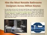 hire the most notable bathrooms designers across milton keynes1