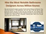 hire the most notable bathrooms designers across milton keynes3