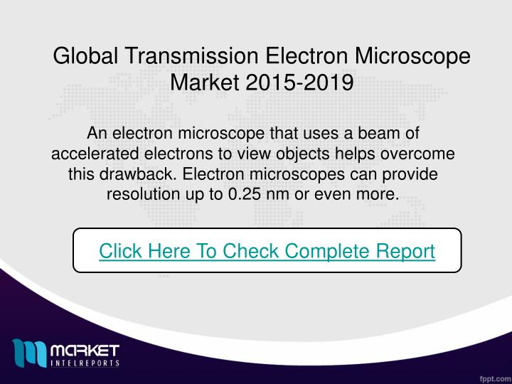 Global Transmission Electron Microscope Market 2015-2019