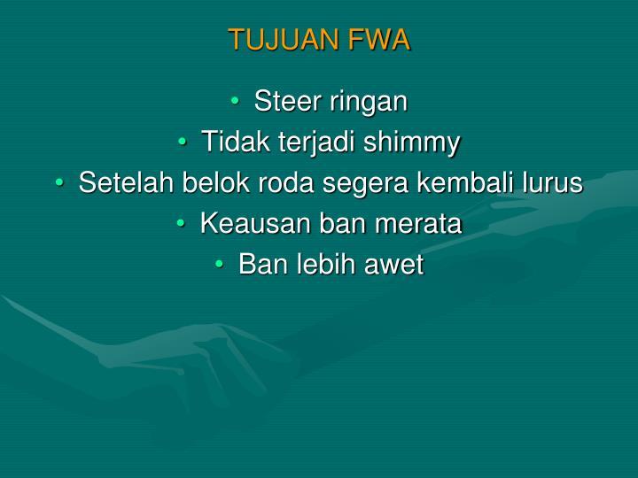 TUJUAN FWA