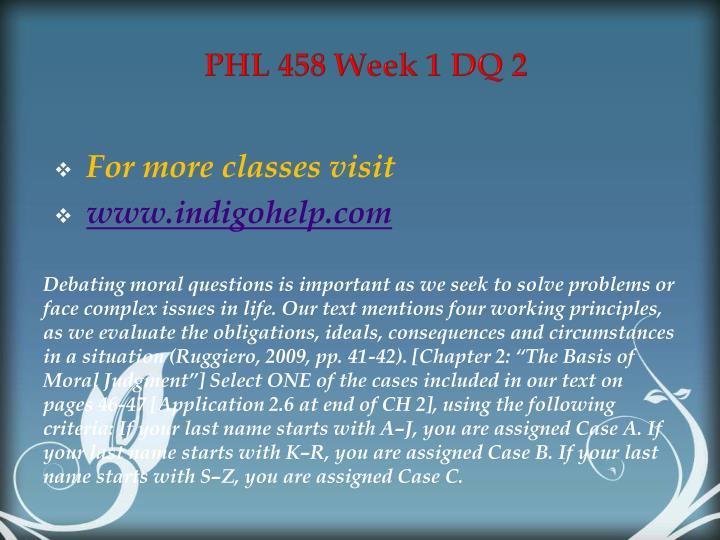 PHL 458 Week 1 DQ 2