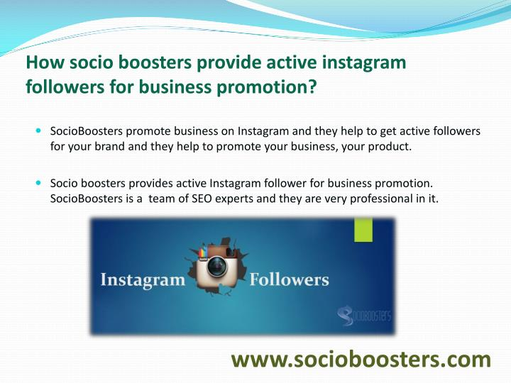 How socio boosters provide active instagram followers for business promotion?