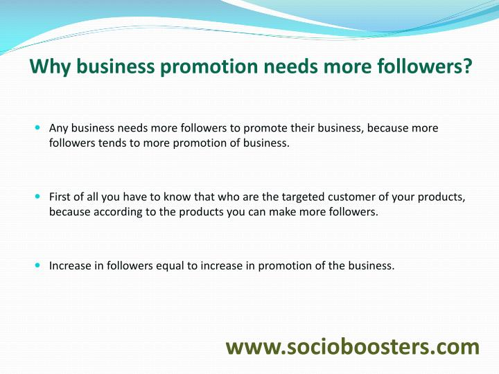 Why business promotion needs more followers