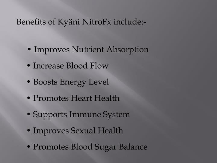 Benefits of Kyäni