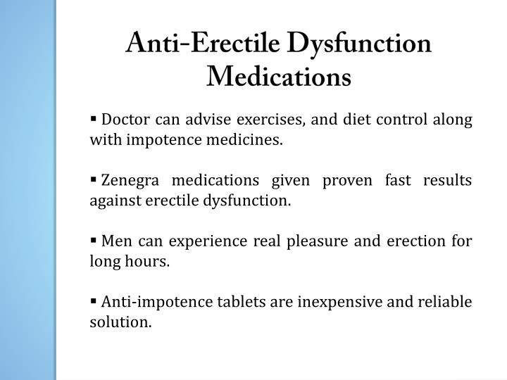 Anti-Erectile Dysfunction Medications
