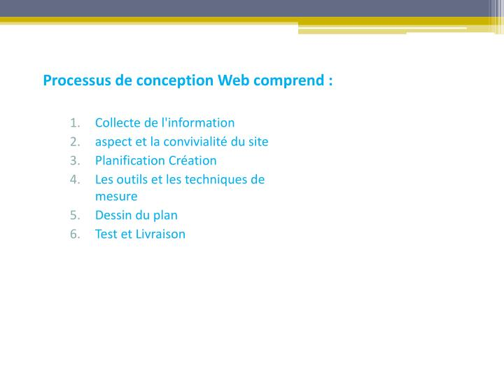 Processus de conception Web comprend :