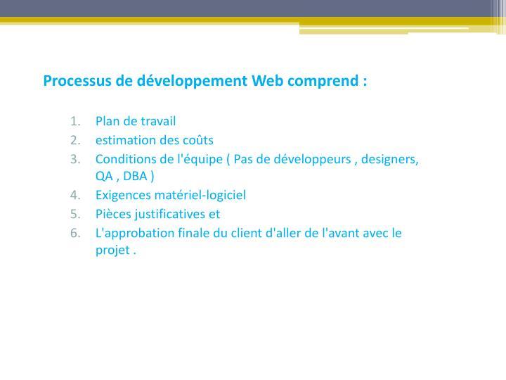 Processus de développement Web comprend :