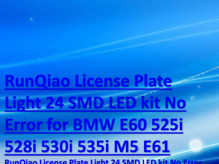 RunQiao License Plate Light 24 SMD LED kit No Error for BMW E60 525i 528i 530i 535i M5 E61