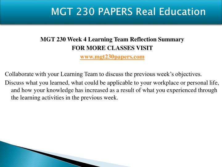 mgt 230 week 4 reflection summary Posts about mgt 230 week 2 assignment written by  mgt 230 week 4 individual assignment organizational  submit your team summary of the discussion in a 1-2.