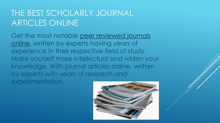 The best scholarly journal articles online