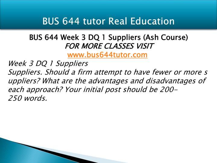 BUS 644 tutor Real Education