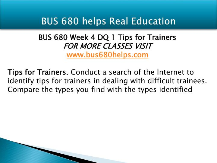 BUS 680 helps Real Education