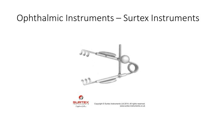 Ophthalmic instruments surtex i nstruments2