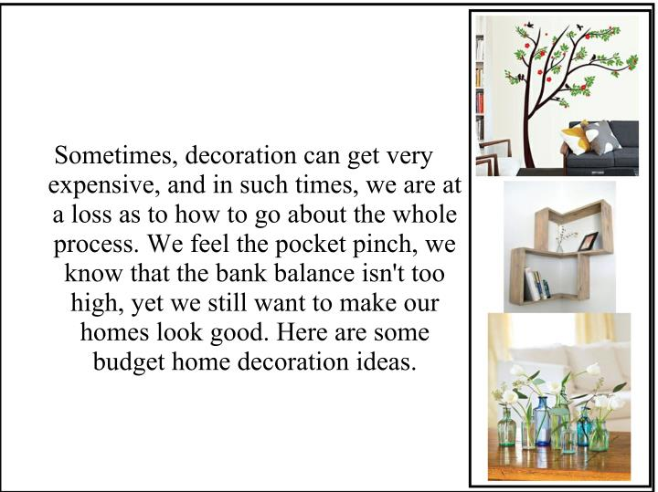 Sometimes, decoration can get very