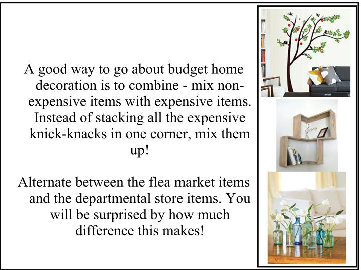 A good way to go about budget home
