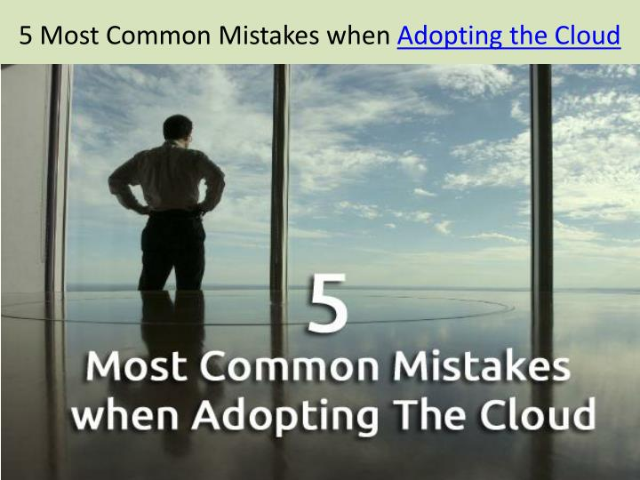 5 Most Common Mistakes when