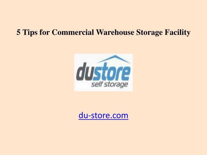 5 Tips for Commercial Warehouse Storage