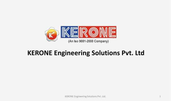 KERONE Engineering Solutions Pvt. Ltd