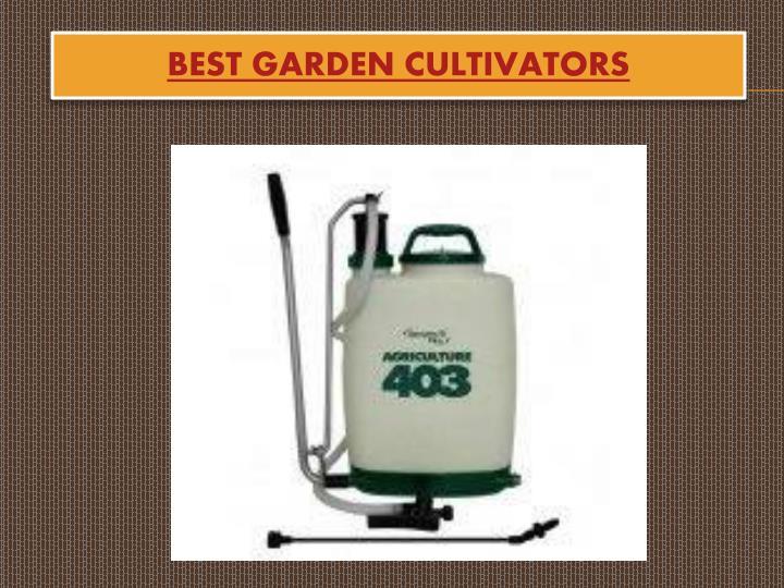 Best Garden Cultivators