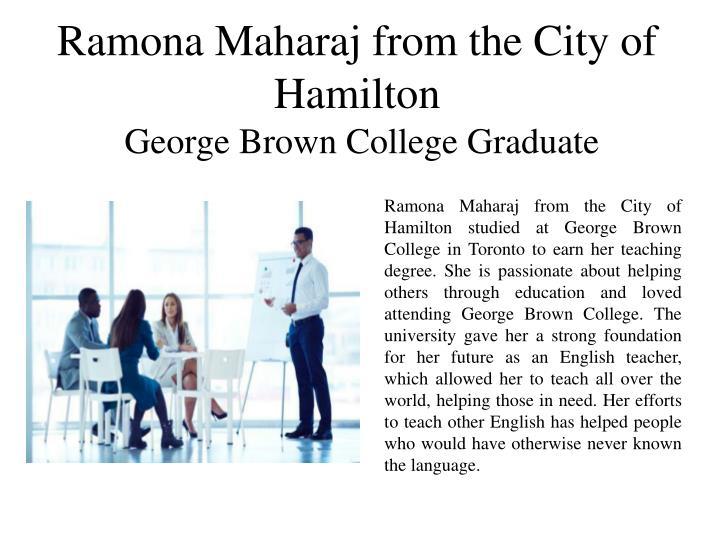 Ramona Maharaj from the City of Hamilton