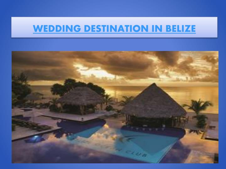 Wedding destination in belize