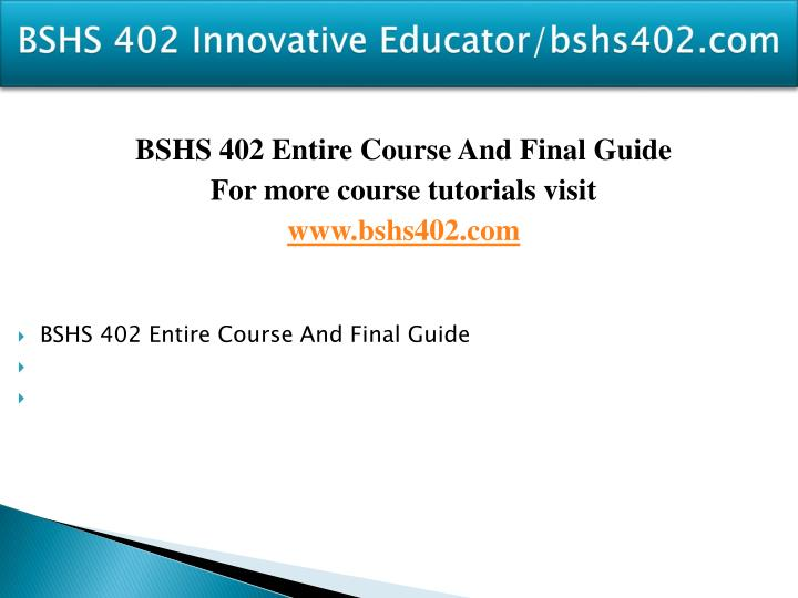 Bshs 402 innovative educator bshs402 com1
