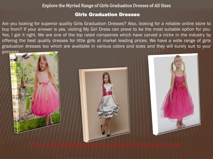 Explore the Myriad Range of Girls Graduation Dresses of All Sizes