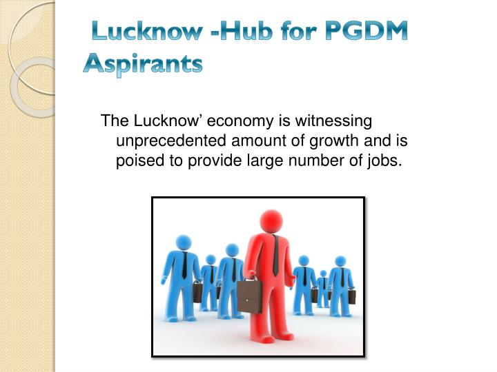 Lucknow hub for pgdm aspirants